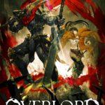 「オーバーロード」感想と評価 チート級の能力を持つ主人公が強すぎる!